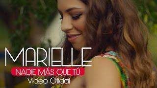 Marielle Hazlo - Nadie Mas Que Tú (Video Clip Oficial) ®
