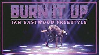 """Burn It Up"" - HIGH HØØPS | Ian Eastwood Freestyle | En Dance Showcase 2017, Tokyo Japan"
