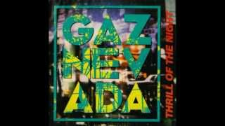"Gaznevada - Thrill Of The Night (Italo-Disco on 7"")"