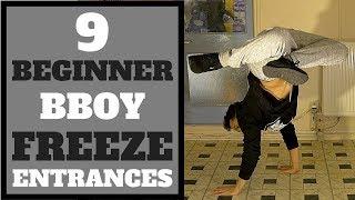 Bboy Tutorial   9 Beginner Bboy Freeze Entrances   How to Breakdance   Basic Bboy Freezes