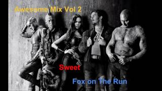 Sweet - Fox on The Run | Awesome Mix Vol. 2 | Guardians of the Galaxy Vol. 2
