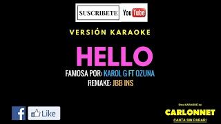 Hello - Karol G feat Ozuna (Karaoke)
