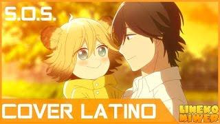 【LINEKO】S.O.S. | COVER LATINO | ◤Udon no Kuni no Kiniro Kemari OP◢