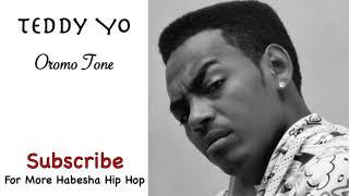 Teddy Yo - Oromo Tone