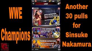 WWE Champions - Another 30 pulls for Sinsuke Nakamura ✔