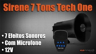 Sirene 7 Tons com Microfone Tech One - Connect Parts
