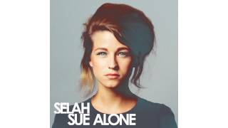 Selah Sue - Won't Go For More (Acoustic Version)