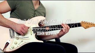 Still Feel Like Your Man - John Mayer cover