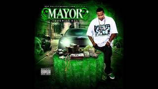 Mayor - Wake n Bake, Night n Light