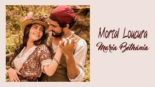 Maria Bethânia Mortal Loucura Trilha Sonora Velho Chico Tema de Santo e M. Tereza (Legendado)