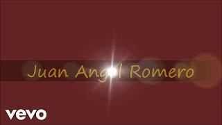Juan Angel Romero - Gracias A Dios Que Te Encontre