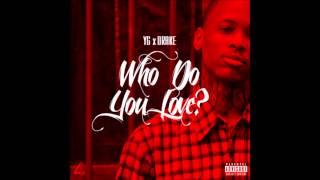 YG ft. Drake - Who Do You Love [HD]