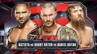WWE RAW 2014 - Batista vs Daniel Bryan vs Randy Orton - Full Match HD width=