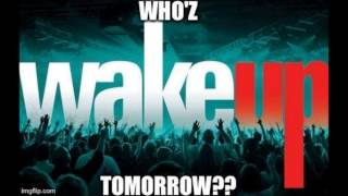 Who'z Tomorrow - Wake Up (Prod.By MimsBeatz)