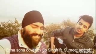 Enna sona -Arijit Singh   (live cover)  OK Jaanu   SP Singh ft.  Sumeet Anand