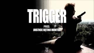 Trigger Prod. Justice Retro Hunter