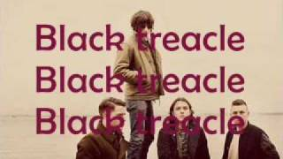 black treacle -arctic monkeys lyrics