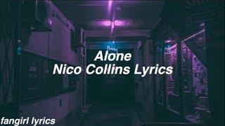 Alone || Nico Collins Lyrics