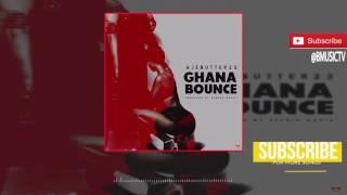 Ajebutter22 - Ghana Bounce (OFFICIAL AUDIO 2017)