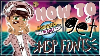How to get Popular MSP Youtube Fonts♥