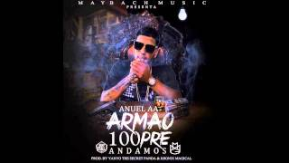 Anuel AA – Armao 100pre Andamos (Prod. By Yanyo The Secret Panda, Kronix Magical Y Jowny Boom Boom)