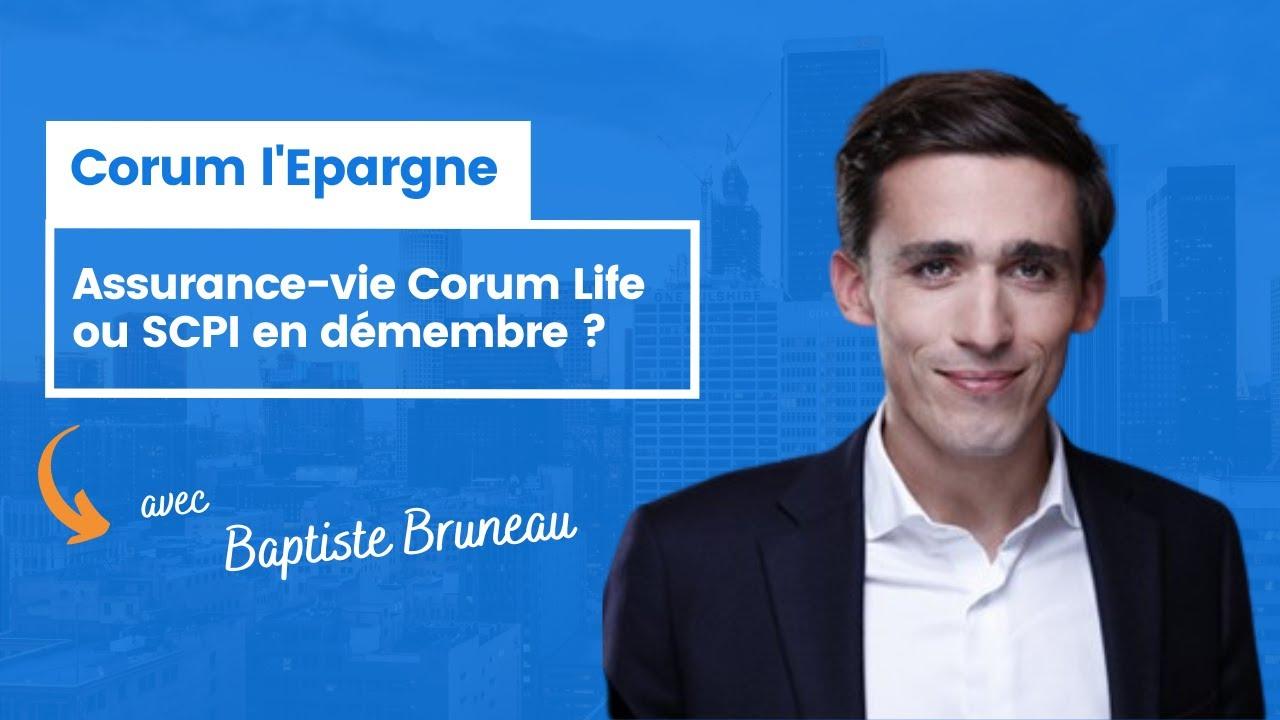 Assurance-vie Corum Life ou démembrement ?