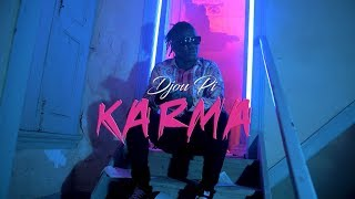Djou Pi - Karma (Official Video)