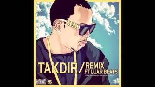 Duas Caras - Takdir Remix (The Legend of Franguminatti)