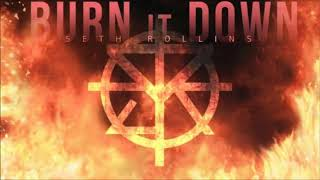 WWE Seth Rollins Theme Remix (Burn It Down + Redesign, Rebuild, Reclaim)