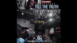 147 Calboy - Tell The Truth (Prod. by Sonic)