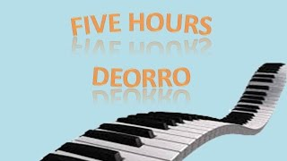 """""""Five hours de deorro"""" piano tuto"""