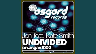 Undivided (Radio Edit) (feat. Kate Smith)