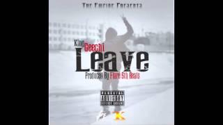 Leave (Prod By Flare 5th)| @1FattGeech