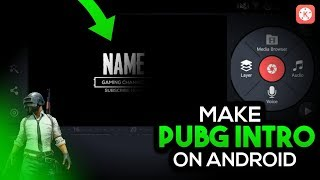 HOW TO MAKE PUBG INTRO ON ANDROID|| MAKE GAMING INTRO ON ANDROID
