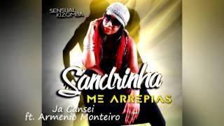 Sandrinha ft. Armenio Monteiro - Ja Cansei