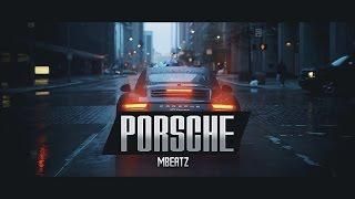 """Porsche""-Instrumental Trap Hard Beat Hip Hop(Prod:Mbeatz)"