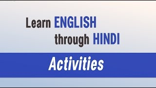 Most Popular Spoken English classes - Learn English through Hindi - Activities