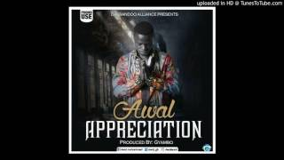 Awal – Appreciation (Sarkodie & Strongman Diss)