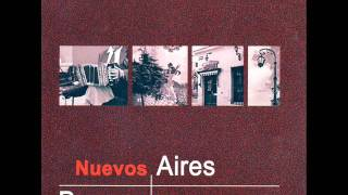 Nuevos Aires - A fuego lento
