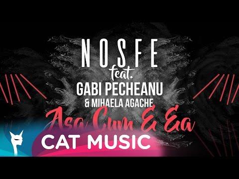 Nosfe feat. Gabi Pecheanu & Mihaela Agache - Asa cum e ea