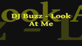 DJ Buzz - Look At Me (Eric Prydz - Call On me parody)