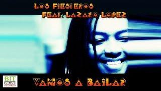 Los Fiesteros feat Lazaro Lopez - Vamos A Bailar