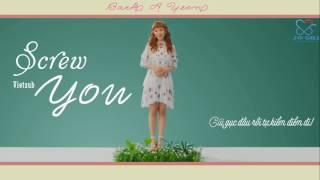 [Vietsub] Screw You - Baek A Yeon