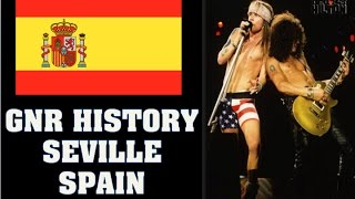 Guns N' Roses True Story: Seville, Spain 1992- GNR Couldn't Sell Tickets