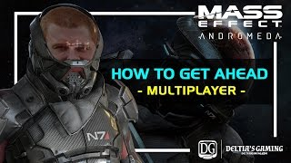 How to get Ahead in Mass Effect Andromeda Multiplayer width=
