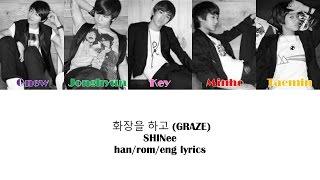 화장을 하고 (Graze)- SHINee Color Coded Lyrics
