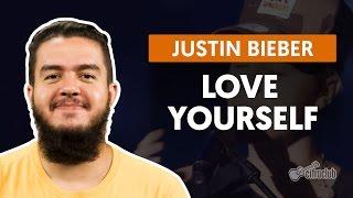 Videoaula Love Yourself (aula de violão completa)
