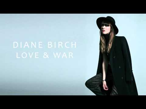 diane-birch-love-and-war-official-audio-dianebirchmusic