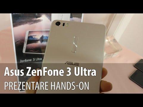 ASUS ZenFone 3 Ultra Hands-on în limba romană (Lansare ASUS ZenFone 3 în România)