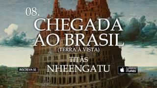 Titãs - Chegada ao Brasil(Terra à vista) (Álbum Nheengatu)